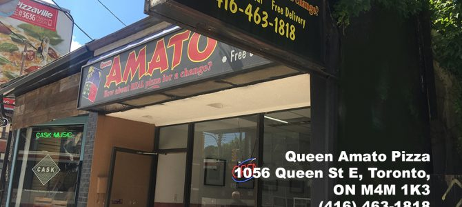 Queen Amato Pizza 1056 Queen St E Toronto